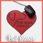 Pad Mouse – Por amor a Rocky
